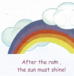 After the rain, the sun must shine